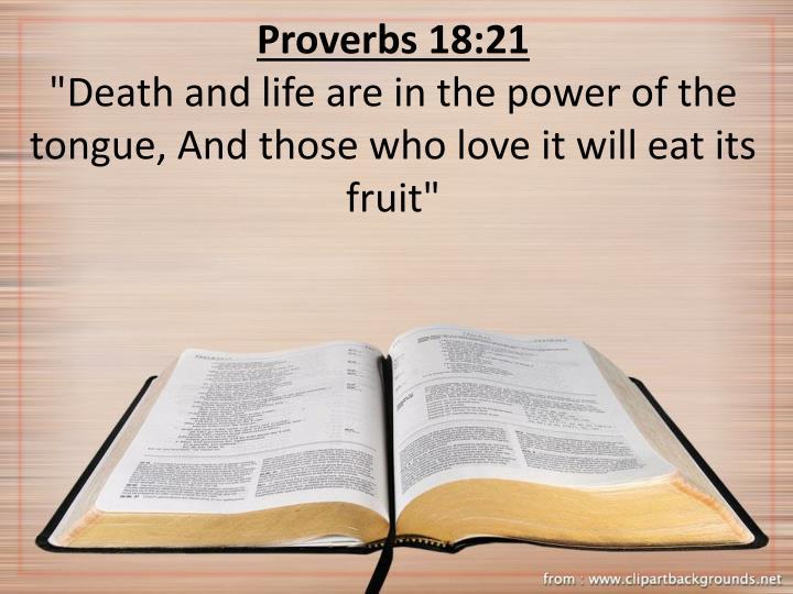Proverbs 18:21