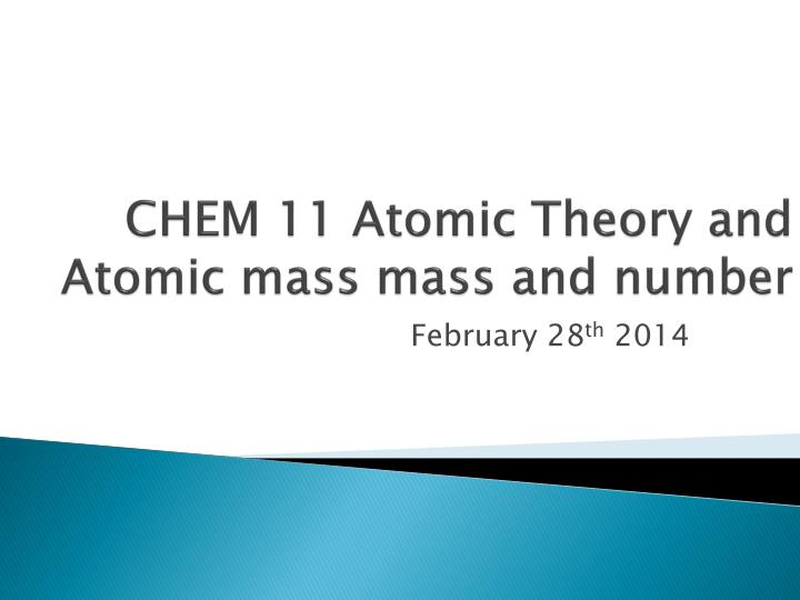 Chem 11 atomic theory and atomic mass mass and number