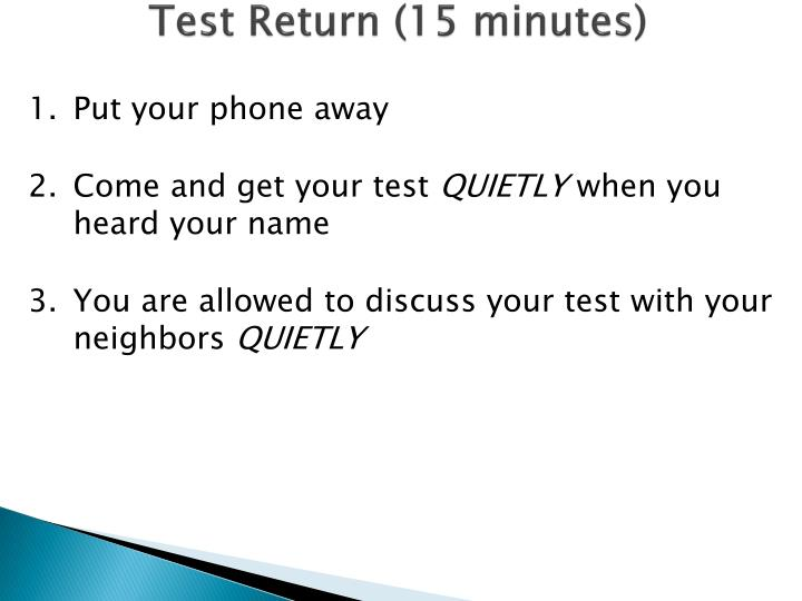 Test return 15 minutes