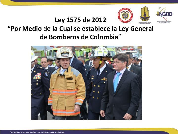 Ley 1575 de 2012
