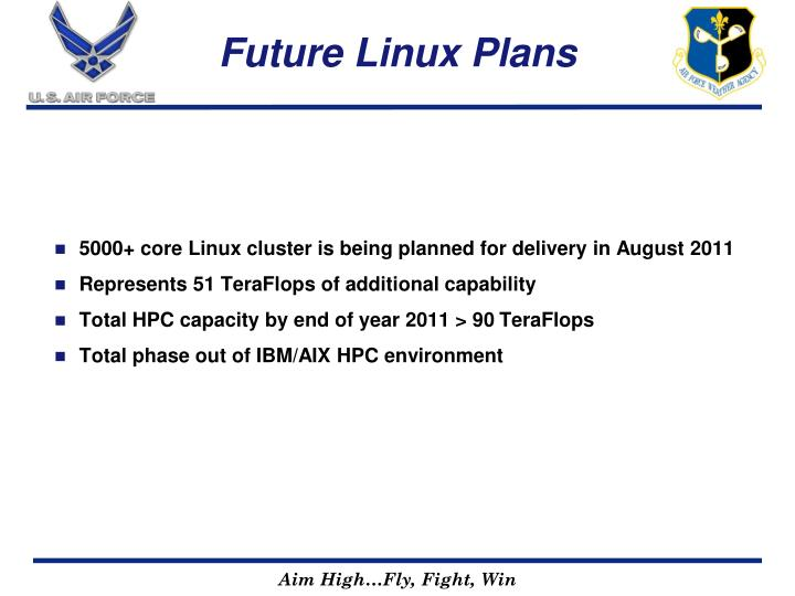 Future Linux Plans