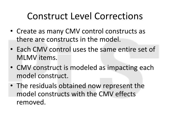 Construct Level Corrections
