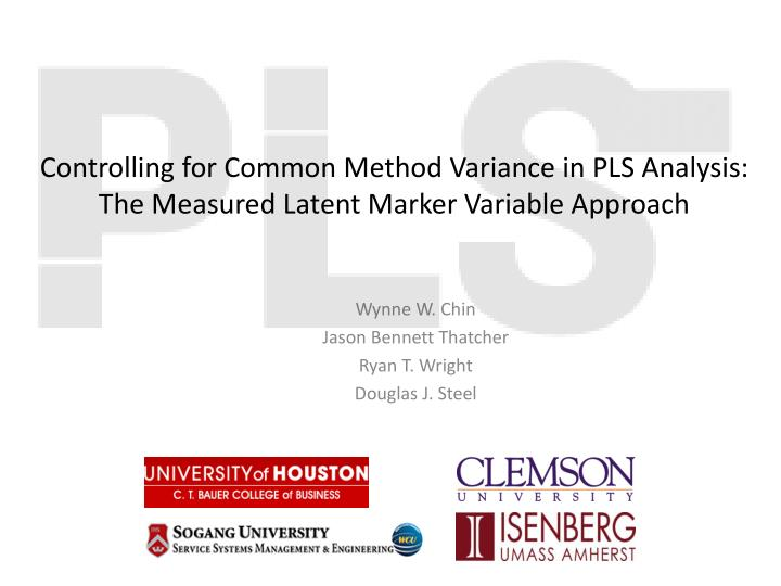 Controlling for Common Method Variance in PLS Analysis: