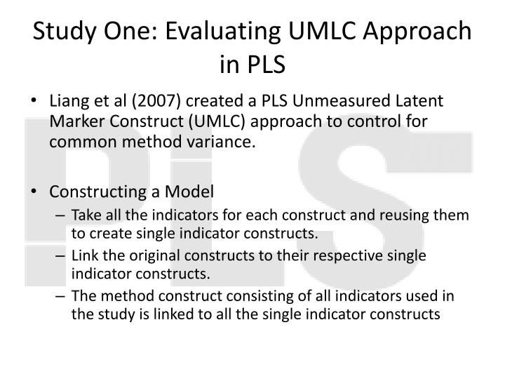 Study One: Evaluating UMLC Approach in PLS