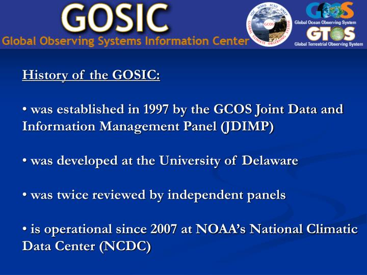 History of the GOSIC: