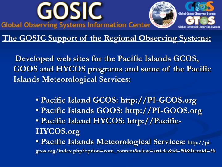 The GOSIC Support of the Regional Observing Systems: