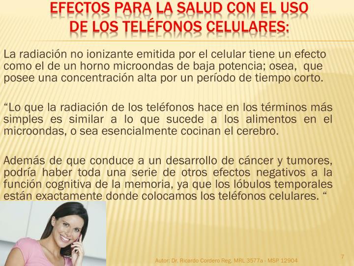 La radiación no ionizante emitida por el celular tiene