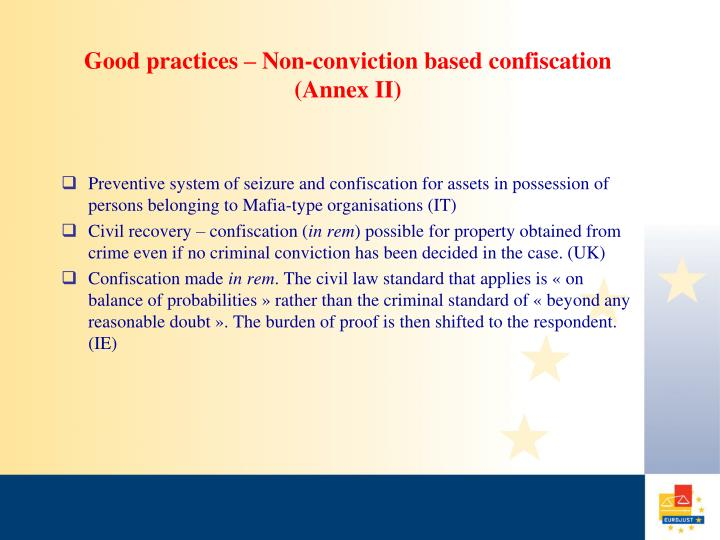 Good practices – Non-conviction based confiscation (Annex II)