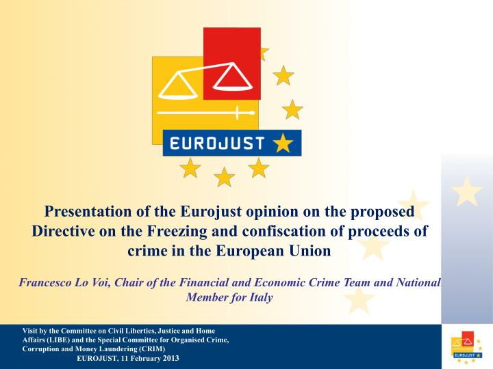 Presentation of the Eurojust opinion on the proposed Directive on