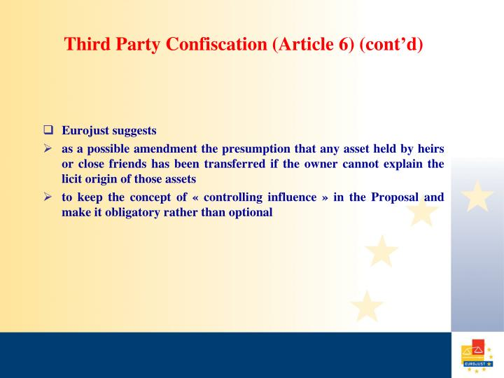 Third Party Confiscation (Article 6) (cont'd)