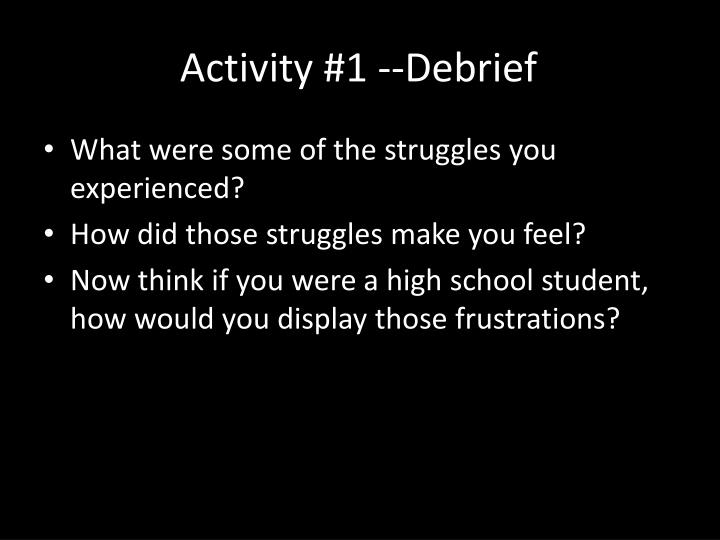 Activity #1 --Debrief