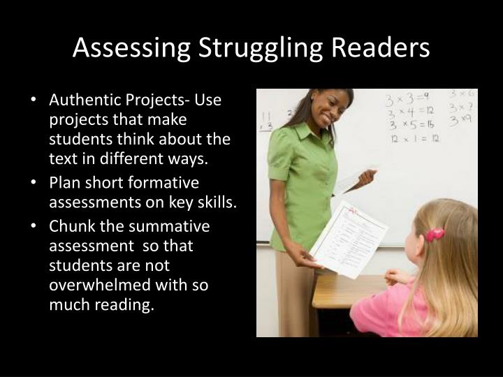 Assessing Struggling Readers