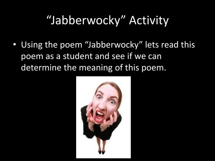 """Jabberwocky"" Activity"