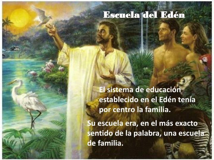 Escuela del Edén