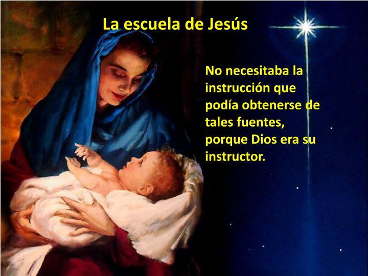 La escuela de Jesús