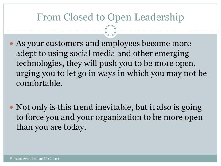 From Closed to Open Leadership