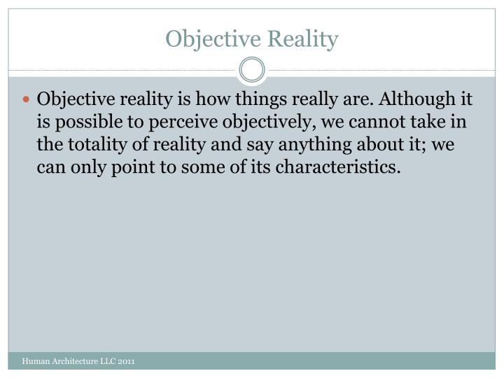 Objective Reality