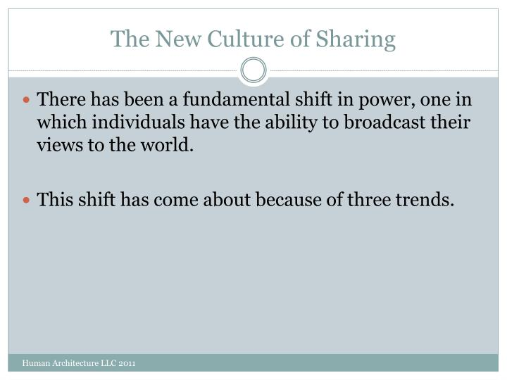 The New Culture of Sharing