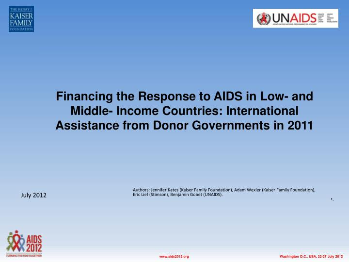 Financing the Response to AIDS in Low- and Middle- Income Countries: International Assistance from Donor Governments in 2011