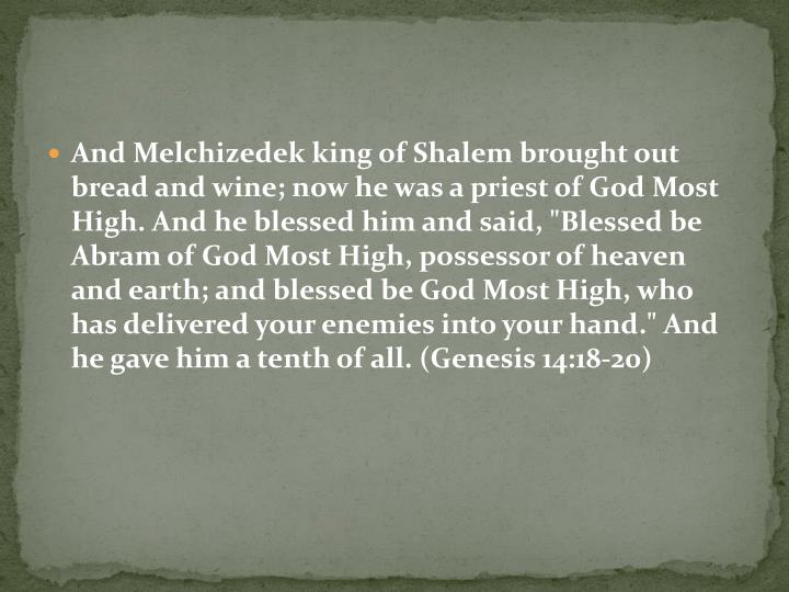 And Melchizedek king of