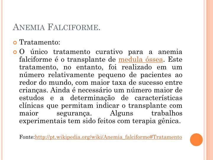 Anemia Falciforme.