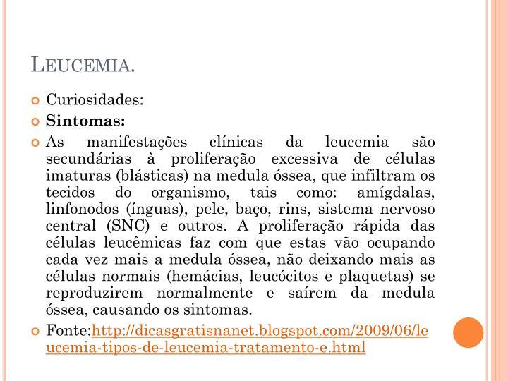 Leucemia.
