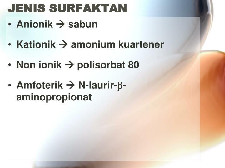 JENIS SURFAKTAN