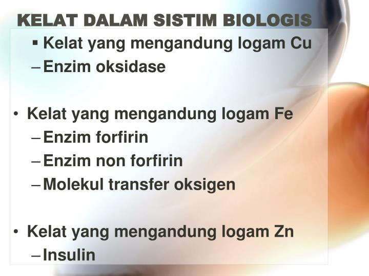 KELAT DALAM SISTIM BIOLOGIS