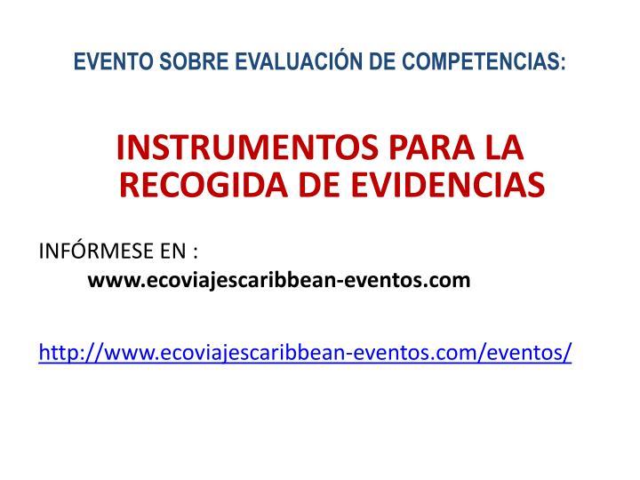 EVENTO SOBRE EVALUACIÓN DE COMPETENCIAS: