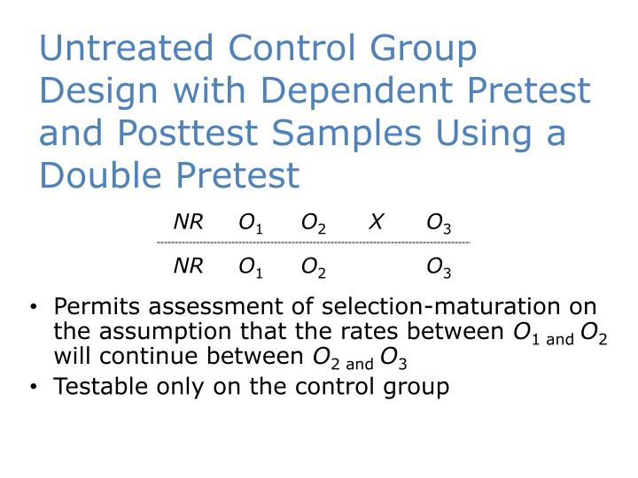 Untreated Control Group Design with Dependent Pretest and Posttest Samples Using a Double Pretest