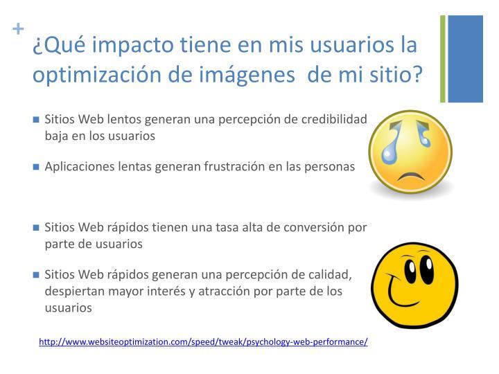 ¿Qué impacto tiene en mis usuarios la optimización de imágenes  de mi sitio?
