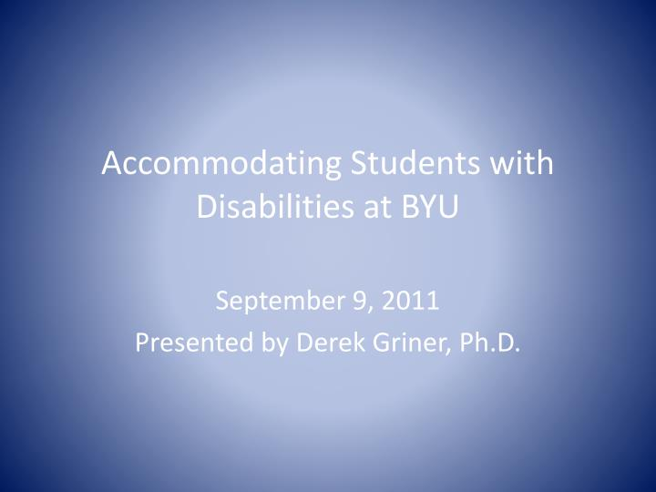 Accommodating students with disabilities at byu