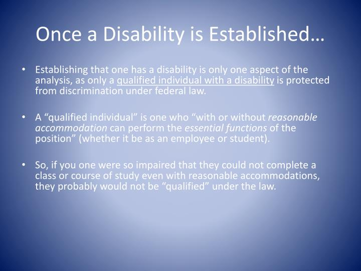 Once a Disability is Established…