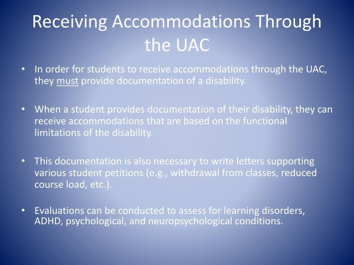 Receiving Accommodations Through the UAC