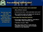 fee shifting which rule