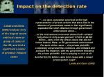 impact on the detection rate