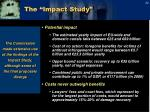 the impact study