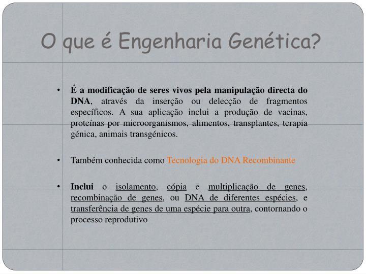 O que é Engenharia Genética?