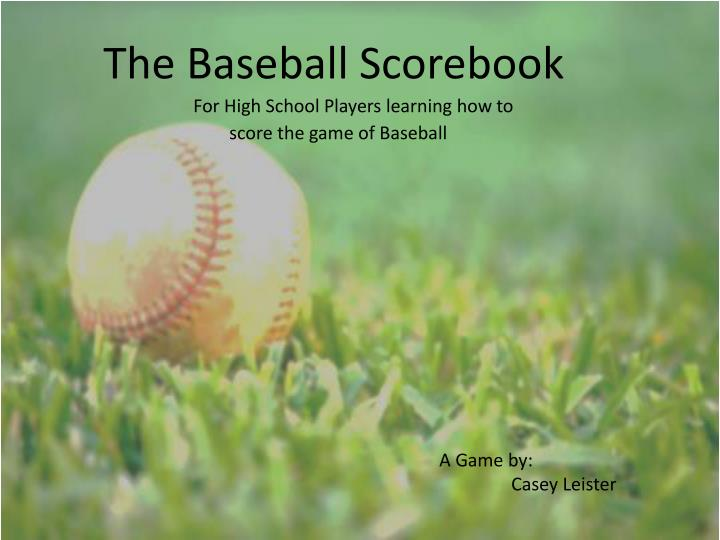 The Baseball Scorebook