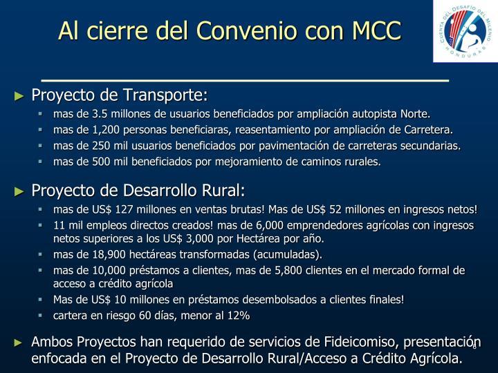 Al cierre del Convenio con MCC