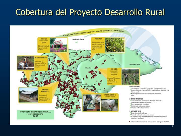 Cobertura del Proyecto Desarrollo Rural