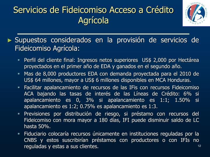 Servicios de Fideicomiso Acceso a Crédito Agrícola