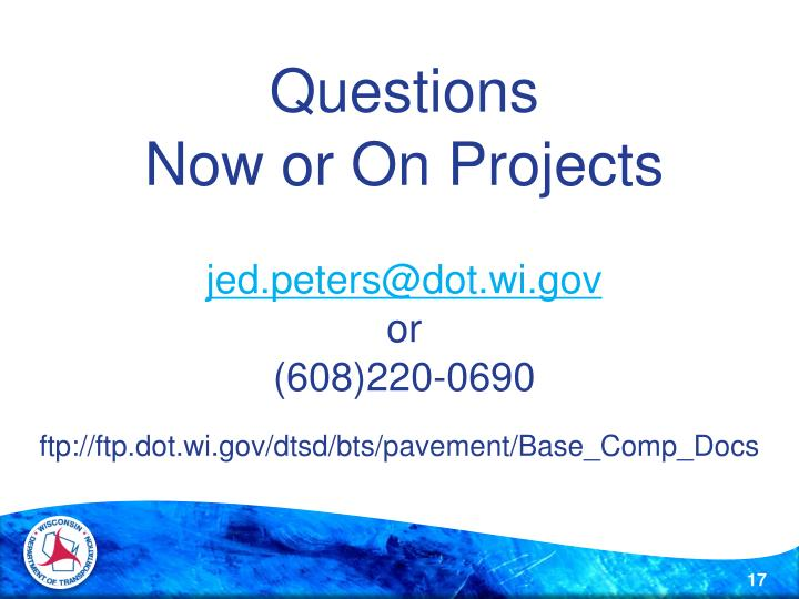 ftp://ftp.dot.wi.gov/dtsd/bts/pavement/Base_Comp_Docs