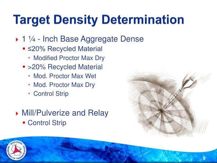 Target Density Determination