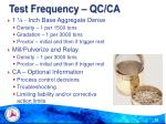 test frequency qc ca