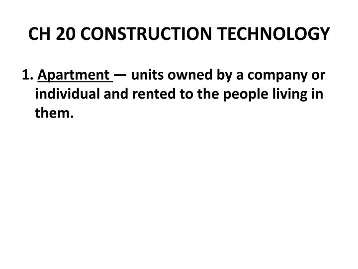 Ch 20 construction technology