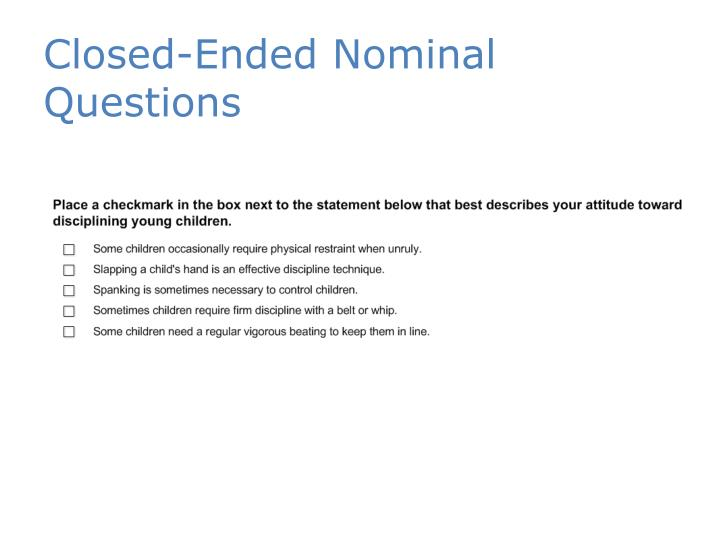 Closed-Ended Nominal Questions