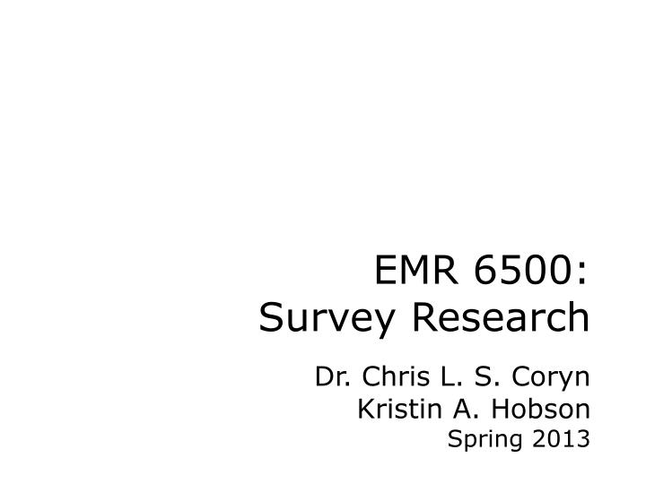 Emr 6500 survey research