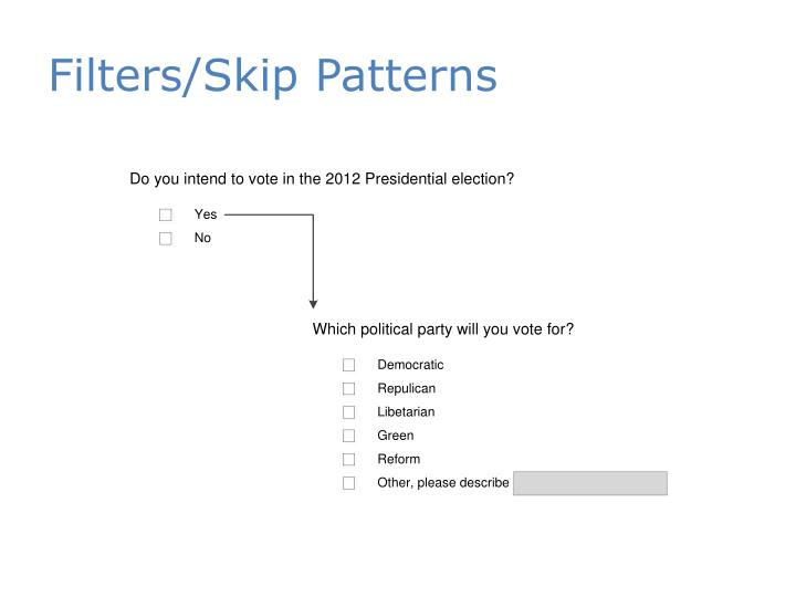 Filters/Skip Patterns