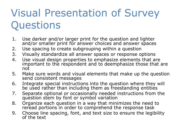Visual Presentation of Survey Questions